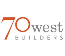 70 West Builders